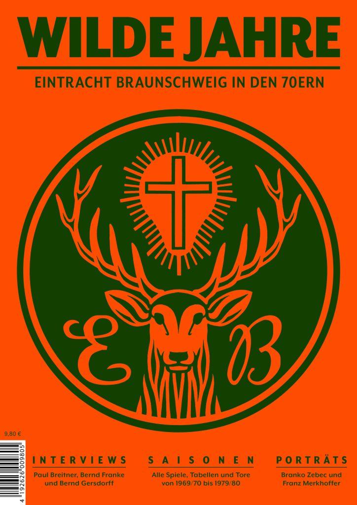 6fa43f59c1c6fc Magazin über Eintrachts wilde Jahre - Neue Braunschweiger